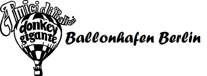 Ballonhafen Berlin Tel. 030 69 46 510